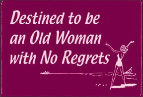 Destined-Old-Woman-No-Regrets-2x3-Magnet-29152