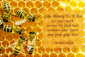 Like Honey To A Bee Quote